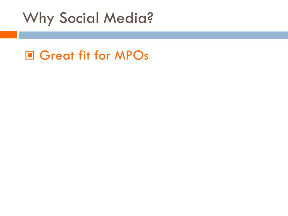 Why Social Media Great fit for MPOs