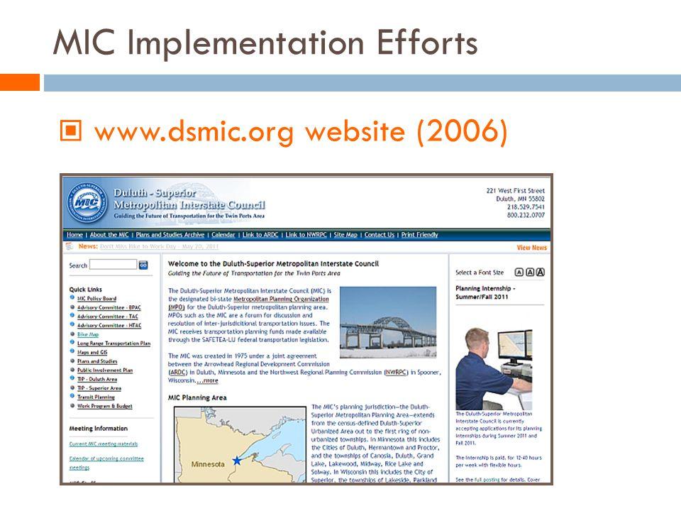 MIC Implementation Efforts www.dsmic.org website (2006)