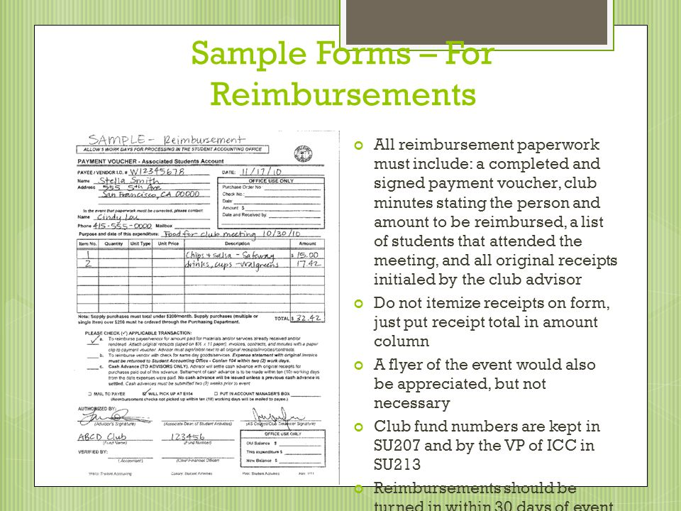 Sample Forms – For Reimbursements All reimbursement paperwork must include: a completed and signed payment voucher, club minutes stating the person an