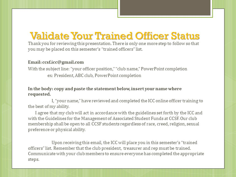 Validate Your Trained Officer Status Thank you for reviewing this presentation.
