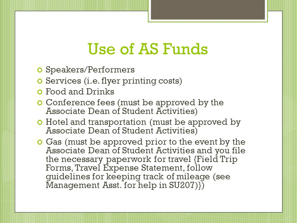 Use of AS Funds Speakers/Performers Services (i.e.