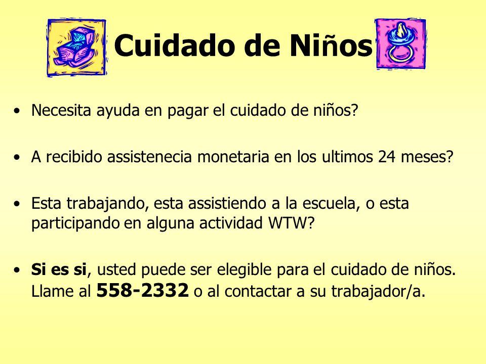 Cuidado de Ni ñ os Necesita ayuda en pagar el cuidado de niños.