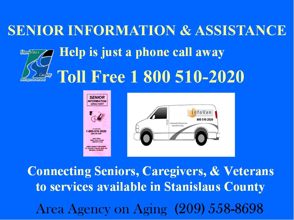 Toll Free SENIOR INFORMATION & ASSISTANCE Area Agency on Aging (209)