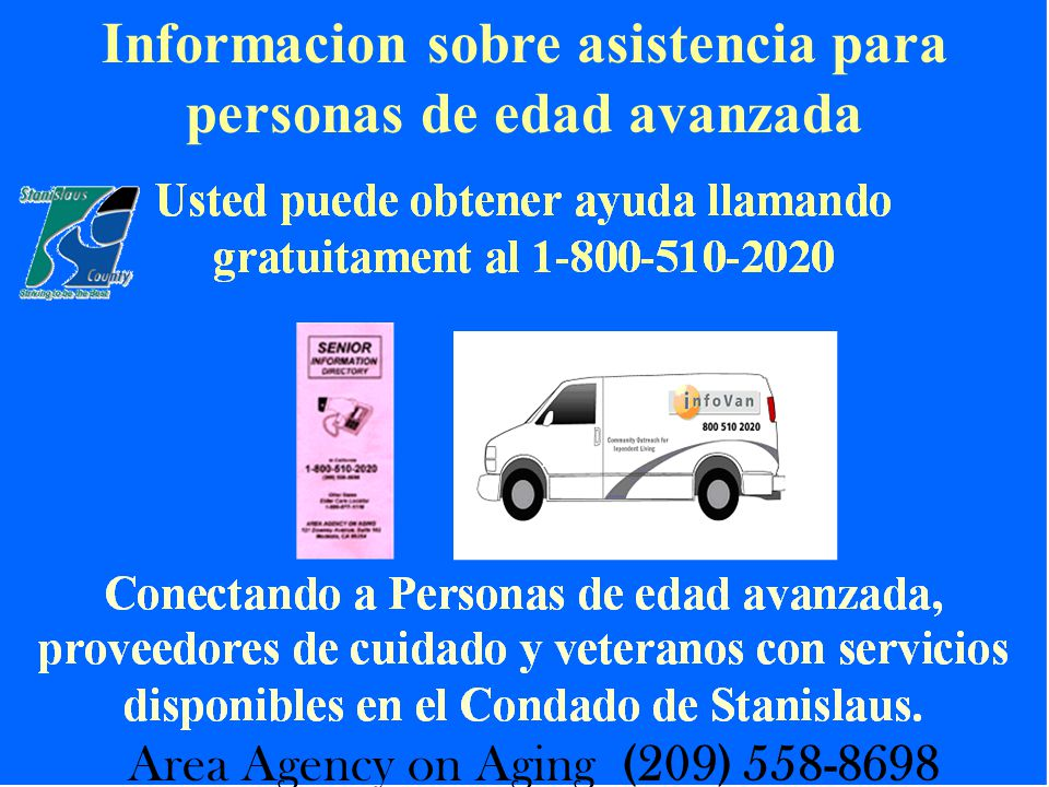 Informacion sobre asistencia para personas de edad avanzada Area Agency on Aging (209) 558-8698