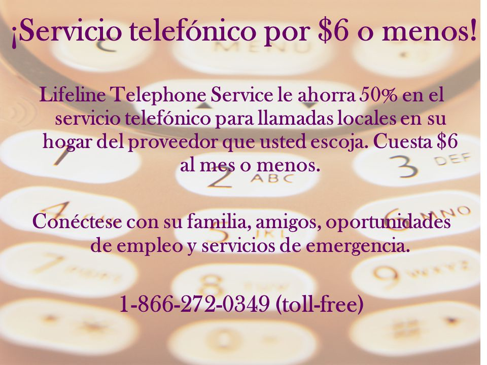 ¡Servicio telefónico por $6 o menos.
