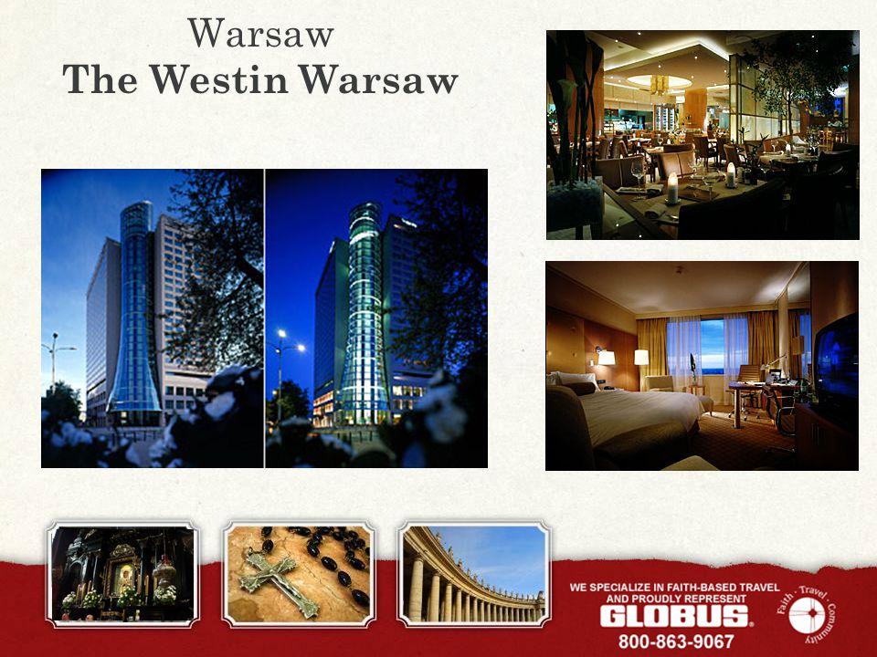 Warsaw The Westin Warsaw