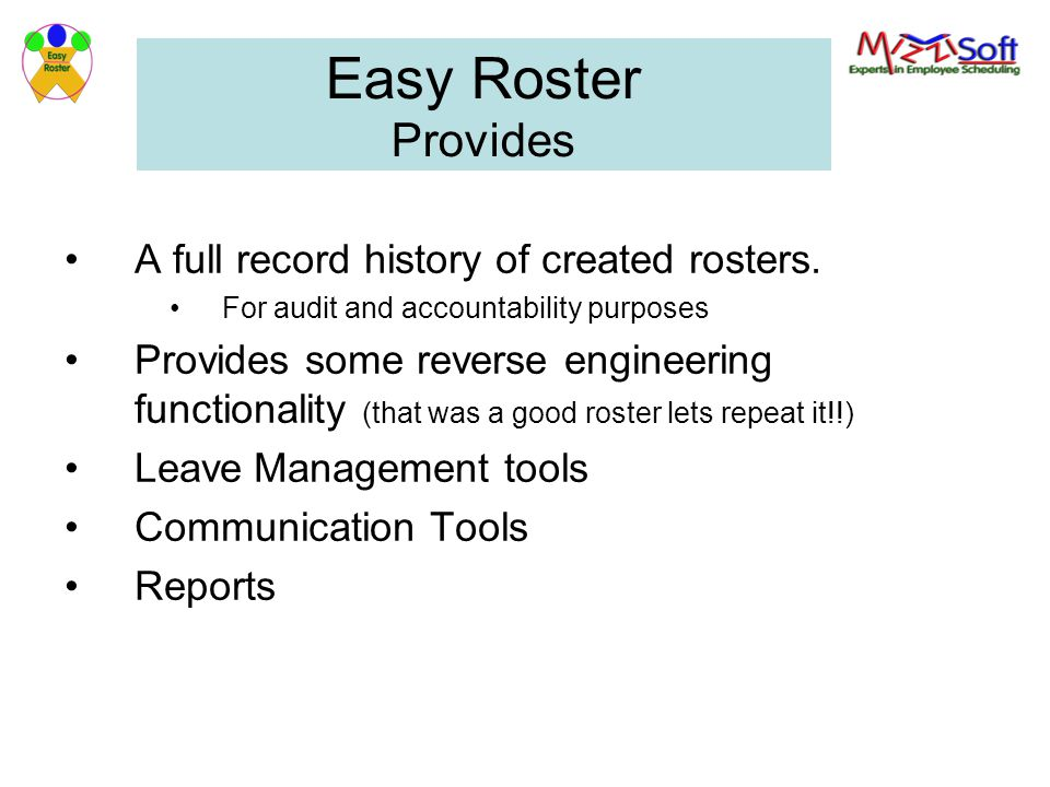Easy Roster Provides A full record history of created rosters.