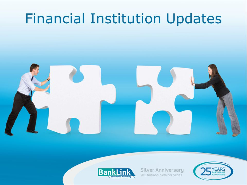 Financial Institution Updates
