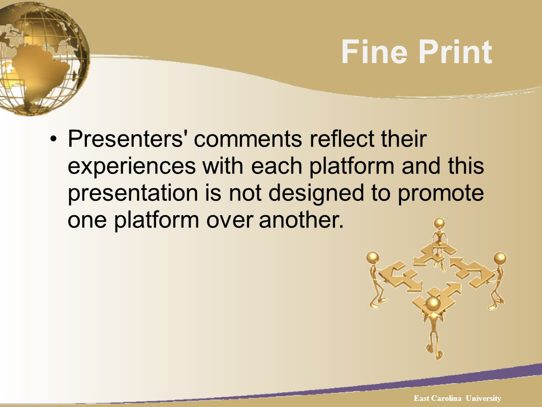 Fine Print Presenters comments reflect their experiences with each platform and this presentation is not designed to promote one platform over another.