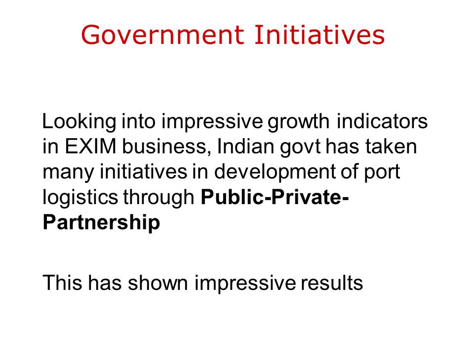 Factors Contributing Terminal Development Composite growth of port logistics depend upon the development of following infrastructure Ports Side Facili