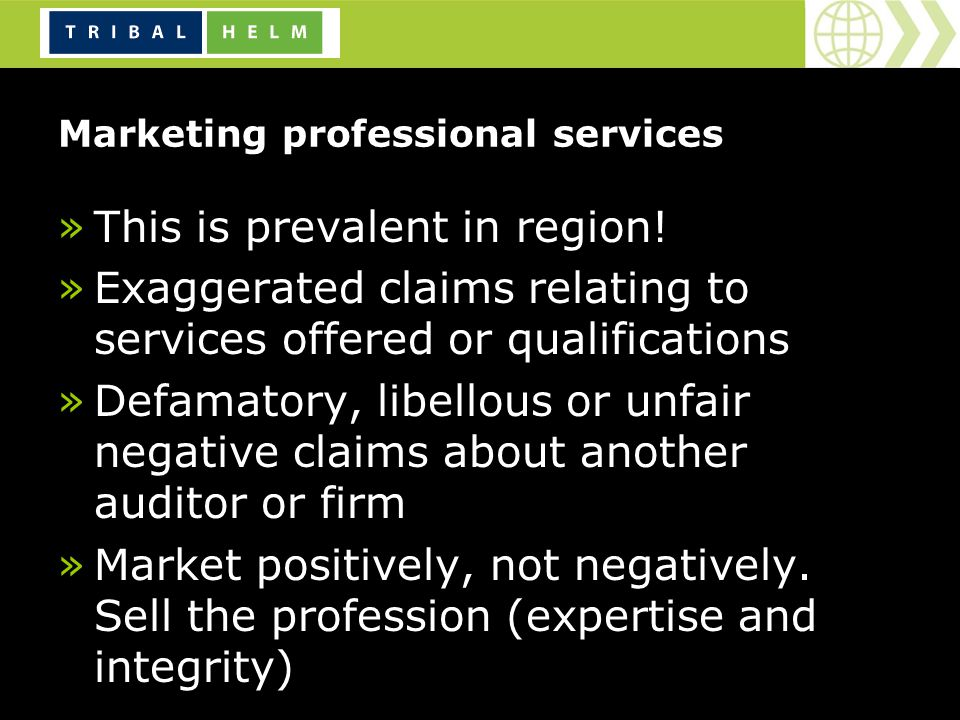Marketing professional services »This is prevalent in region.
