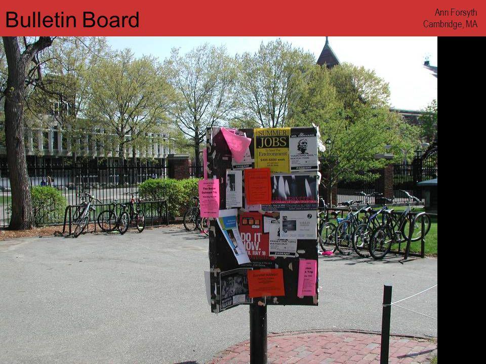 www.annforsyth.net Bulletin Board Ann Forsyth Cambridge, MA