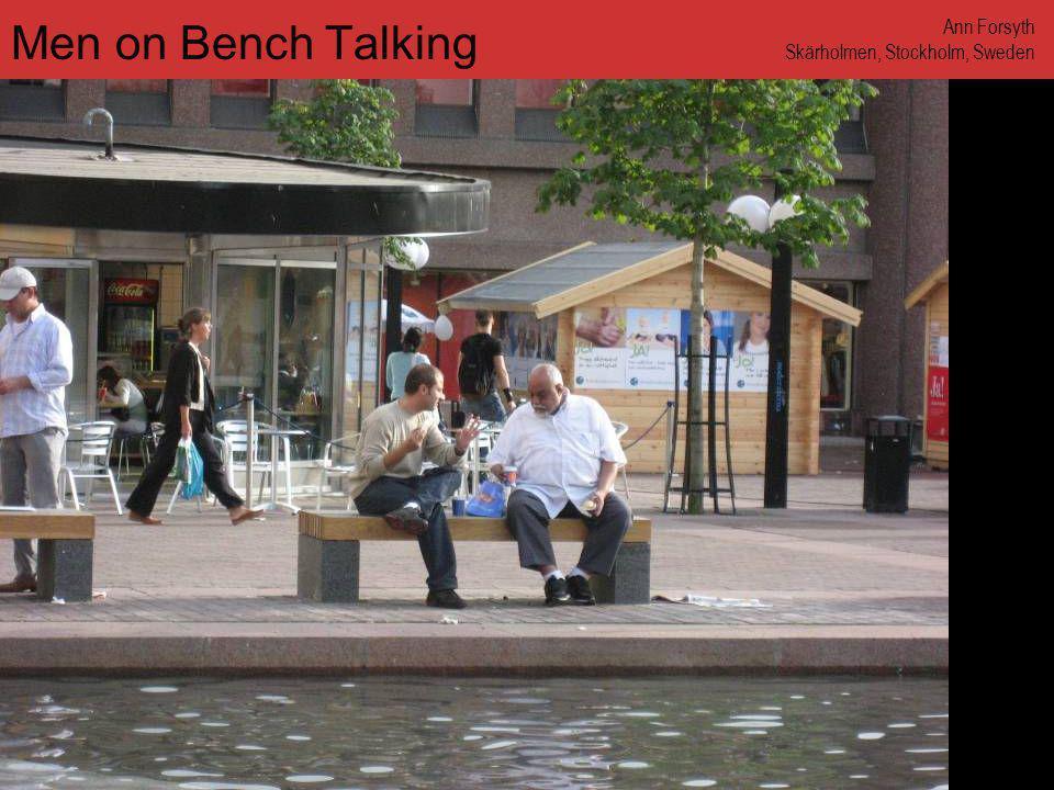 www.annforsyth.net Men on Bench Talking Ann Forsyth Skärholmen, Stockholm, Sweden