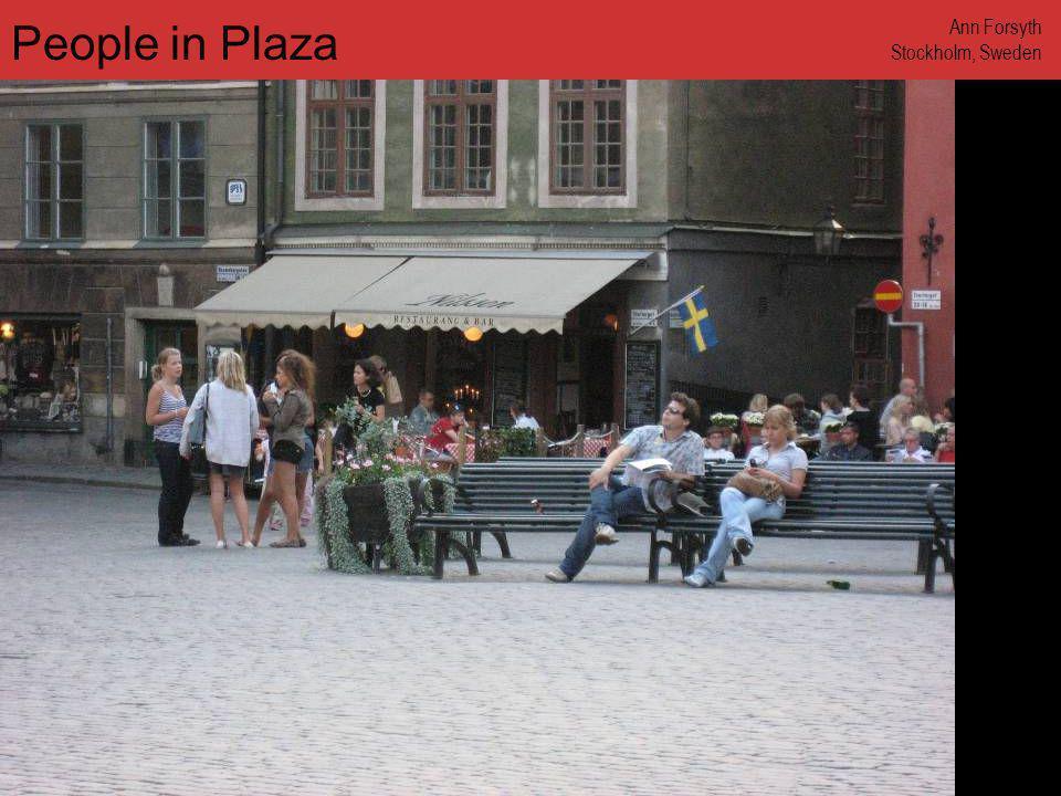 www.annforsyth.net People in Plaza Ann Forsyth Stockholm, Sweden