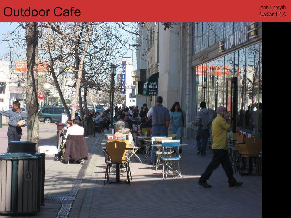 www.annforsyth.net Outdoor Cafe Ann Forsyth Oakland, CA