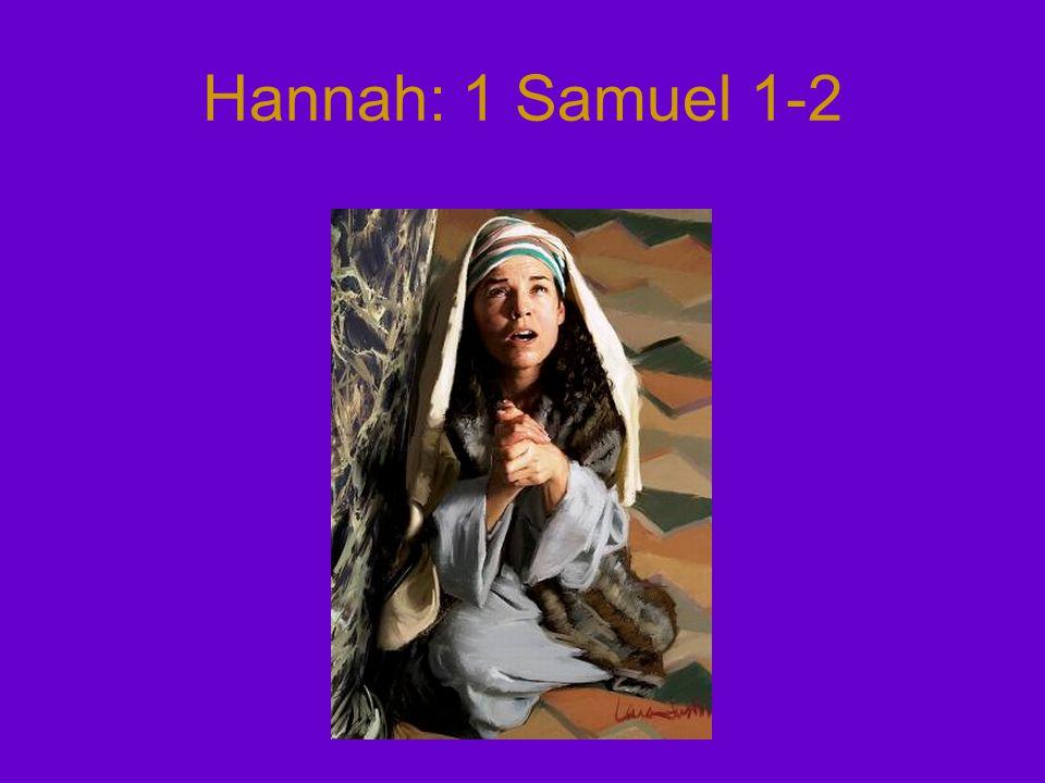 Hannah: 1 Samuel 1-2