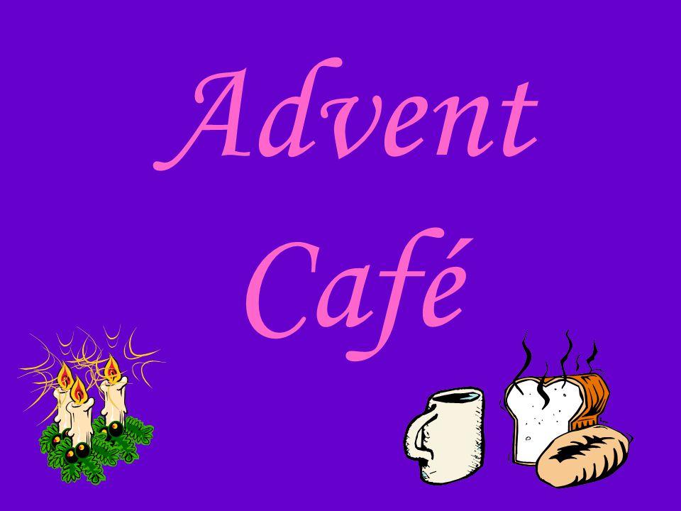 Advent Café