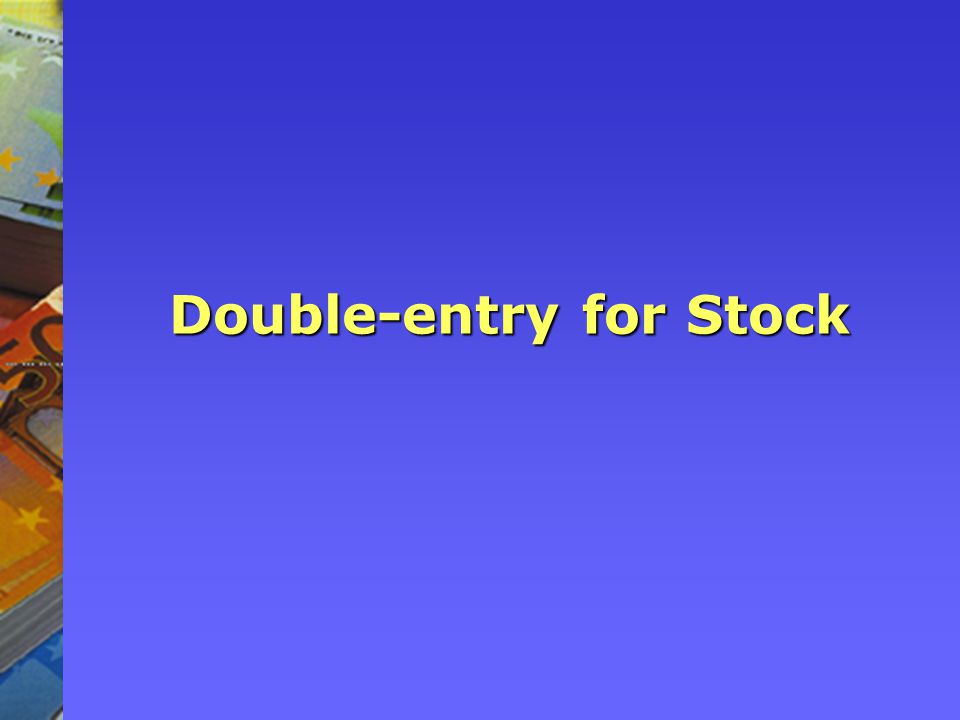 Double-entry for Stock