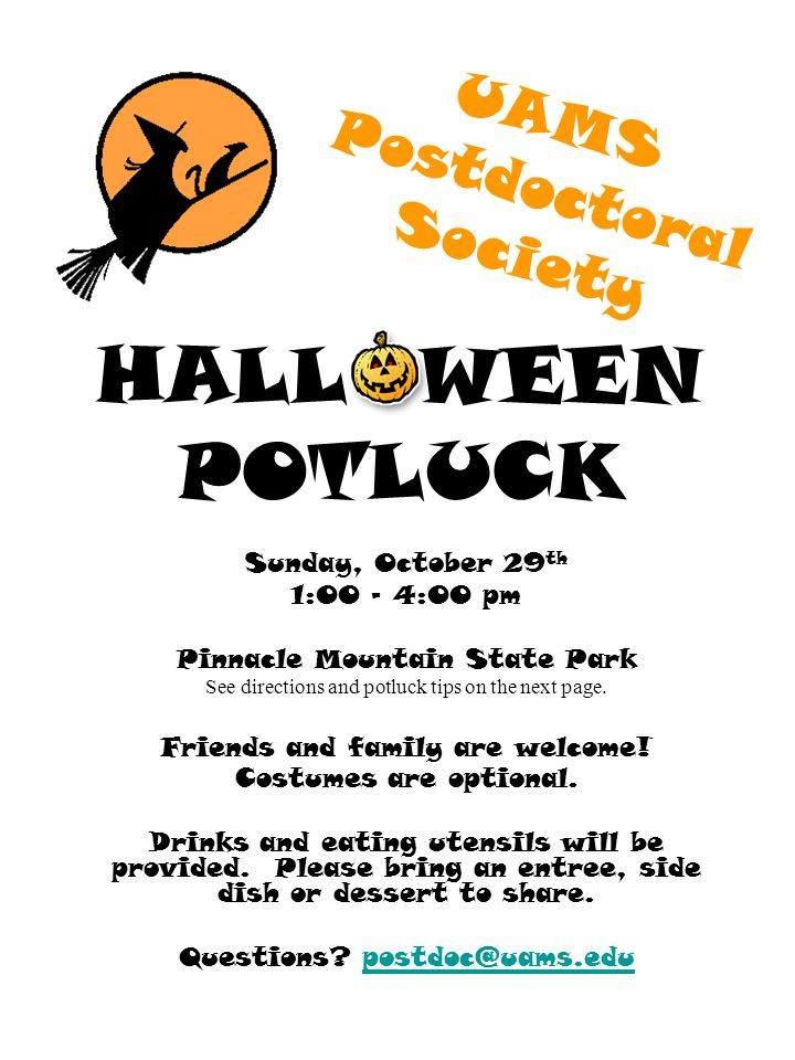 HALL WEEN POTLUCK Sunday, October 29 th 1:00 – 4:00 pm Pinnacle Mountain State Park See directions and potluck tips on the next page.