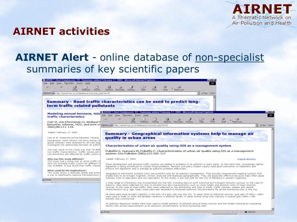 AIRNET activities AIRNET Alert - online database of non-specialist summaries of key scientific papers