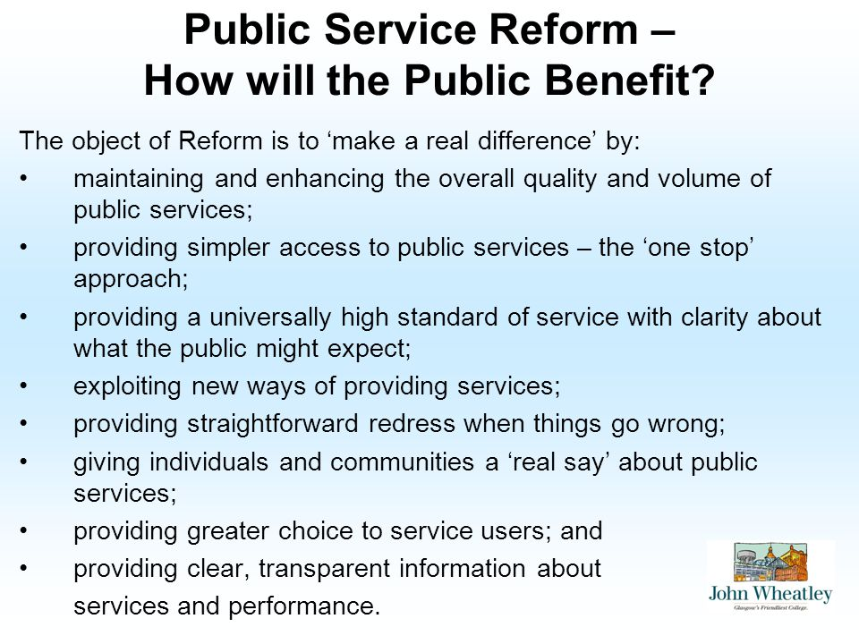 Public Service Reform – How will the Public Benefit.