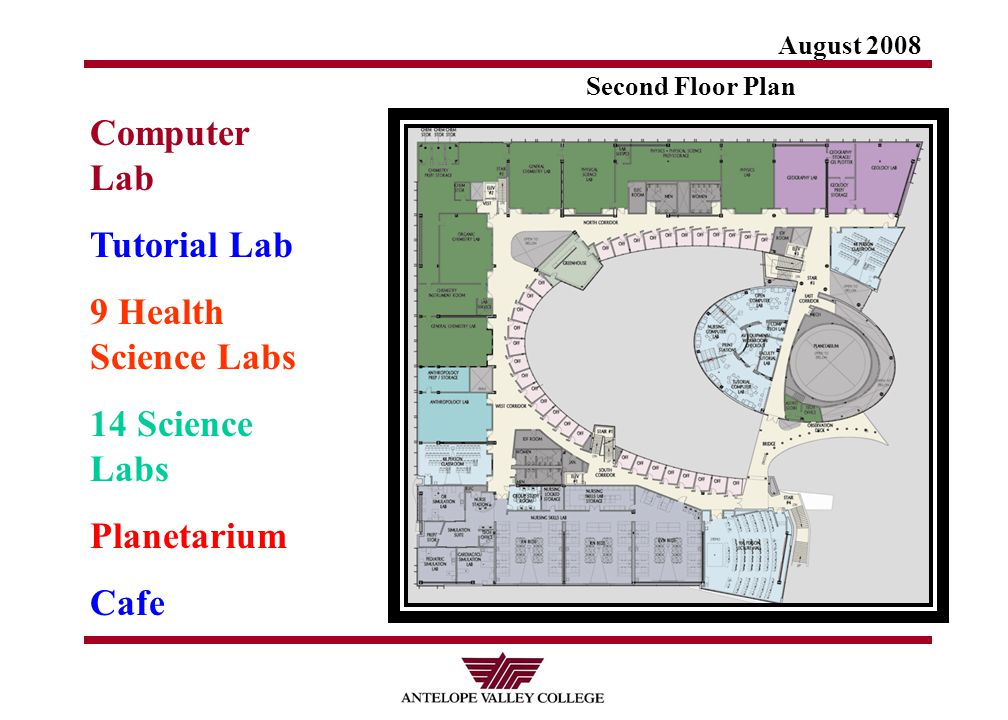 August 2008 Second Floor Plan Computer Lab Tutorial Lab 9 Health Science Labs 14 Science Labs Planetarium Cafe