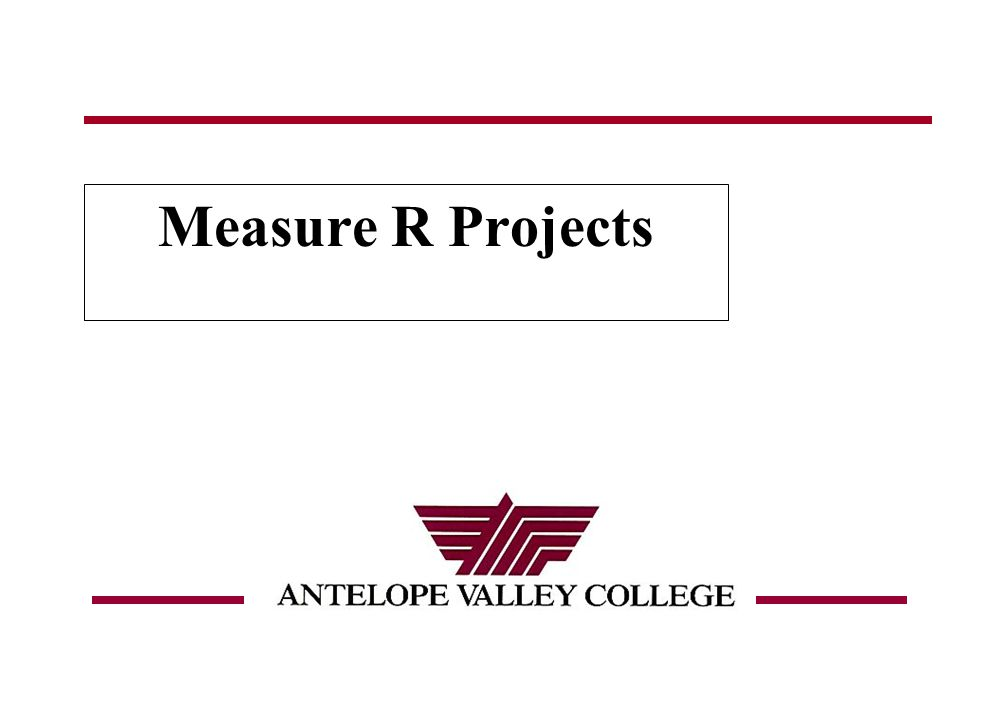 August 2008 Measure R Projects