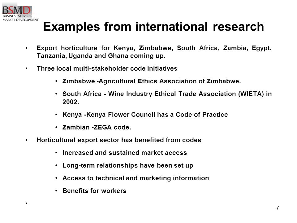 7 Examples from international research Export horticulture for Kenya, Zimbabwe, South Africa, Zambia, Egypt.