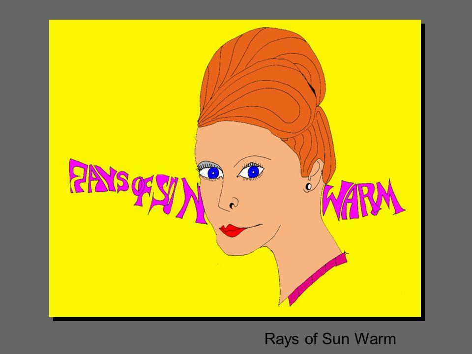 Rays of Sun Warm