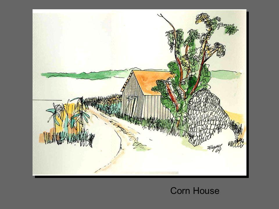 Corn House