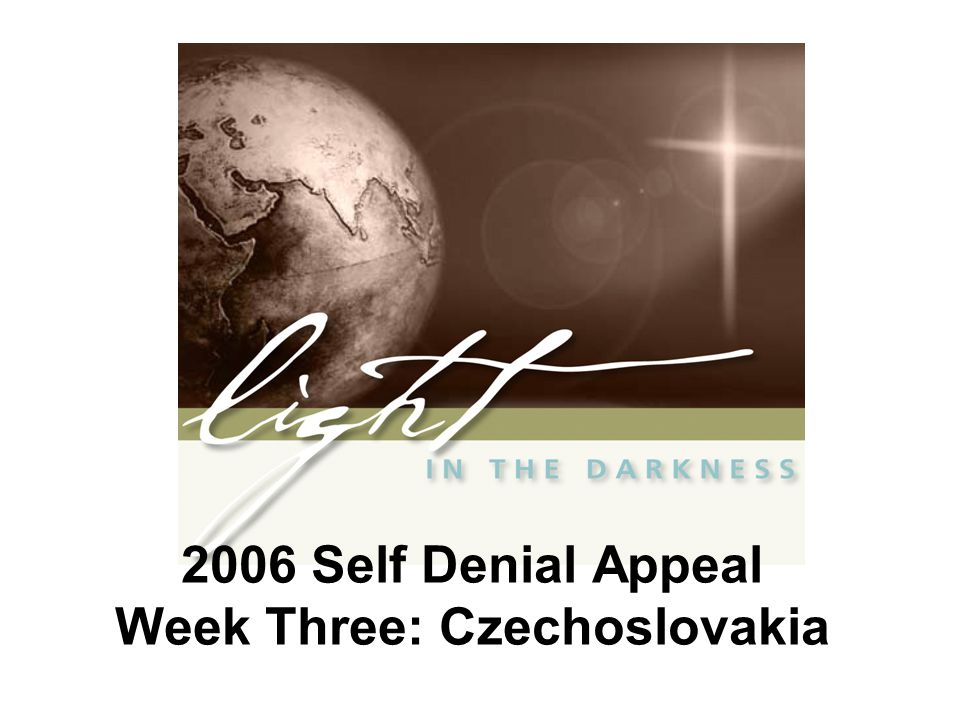 2006 Self Denial Appeal Week Three: Czechoslovakia