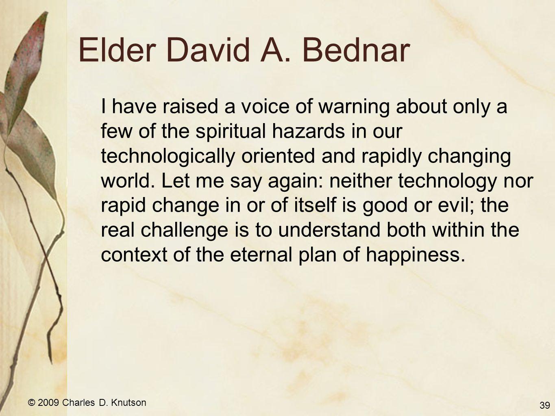 © 2009 Charles D. Knutson Elder David A.