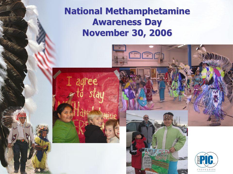 National Methamphetamine Awareness Day November 30, 2006