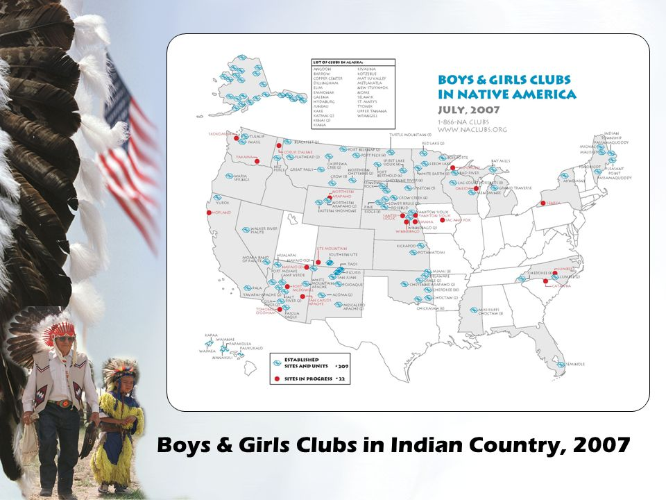 Boys & Girls Clubs in Indian Country, 2007