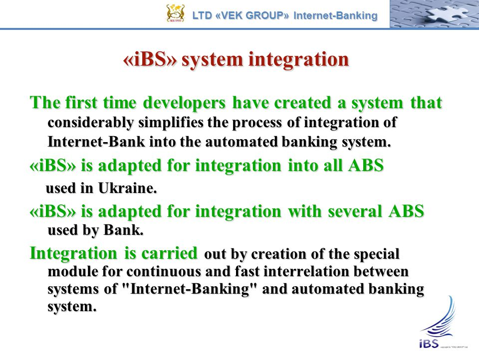 «iBS» system integration The first time developers have created a system that considerably simplifies the process of integration of Internet-Bank into
