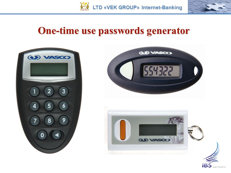 One-time use passwords generator LTD «VEK GROUP» Internet-Banking
