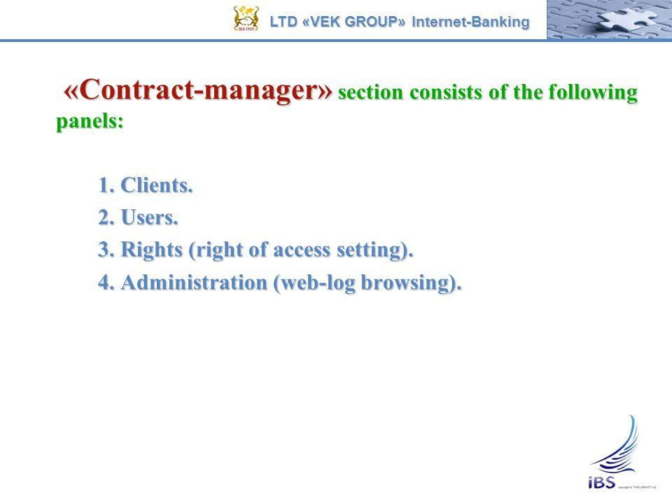 «Contract-manager» section consists of the following panels: «Contract-manager» section consists of the following panels: 1. Clients. 1. Clients. 2. U