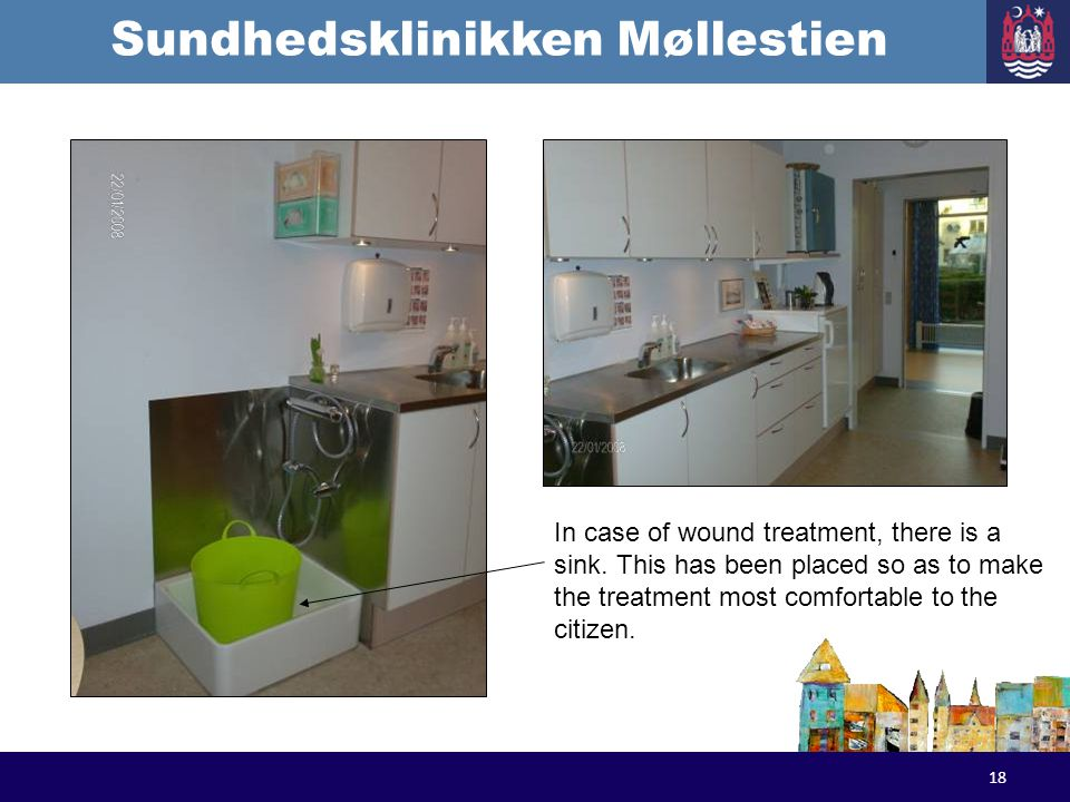 Sundhedsklinikken Møllestien 18 In case of wound treatment, there is a sink. This has been placed so as to make the treatment most comfortable to the