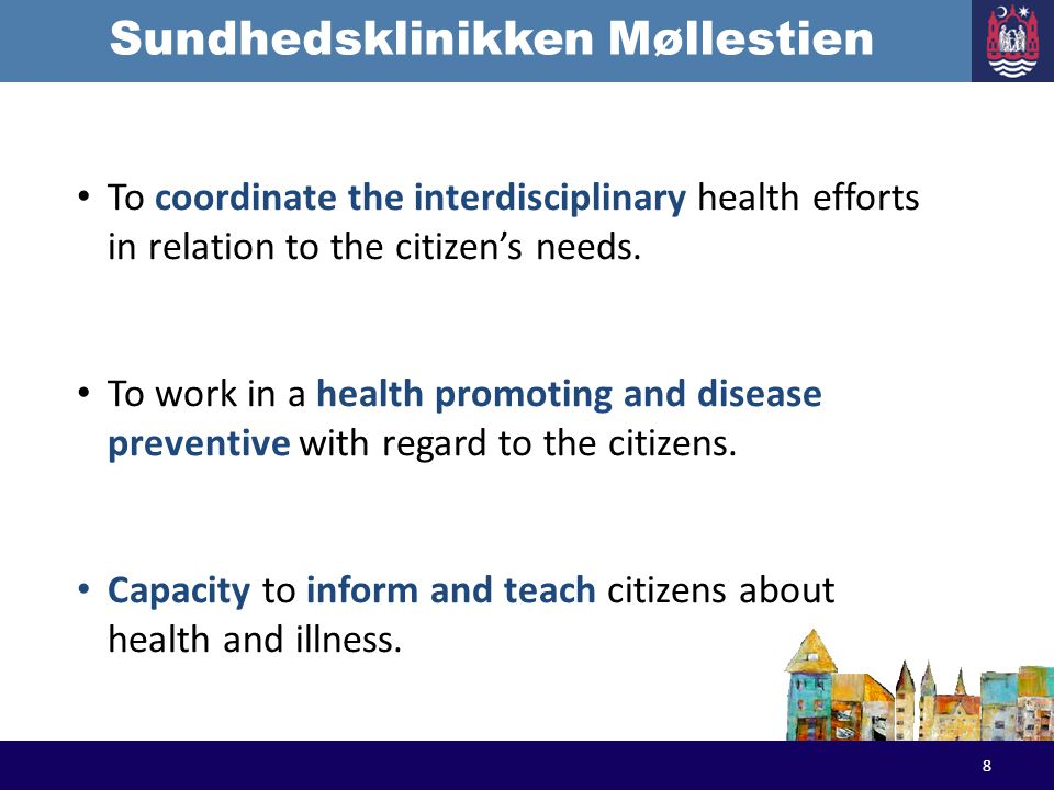 Sundhedsklinikken Møllestien Everyday life in the health clinic: 8 am – 9 amThe nurse answers phone calls 9 am – noon Open without appointment 1 pm – 3 pmOpen with appointment 19