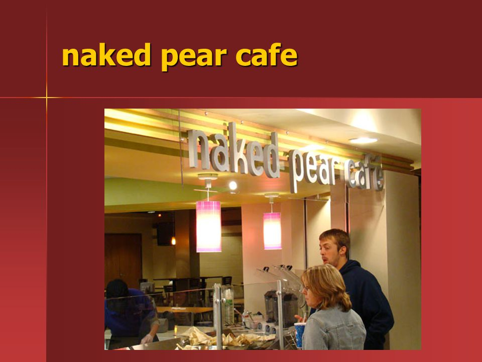 naked pear cafe
