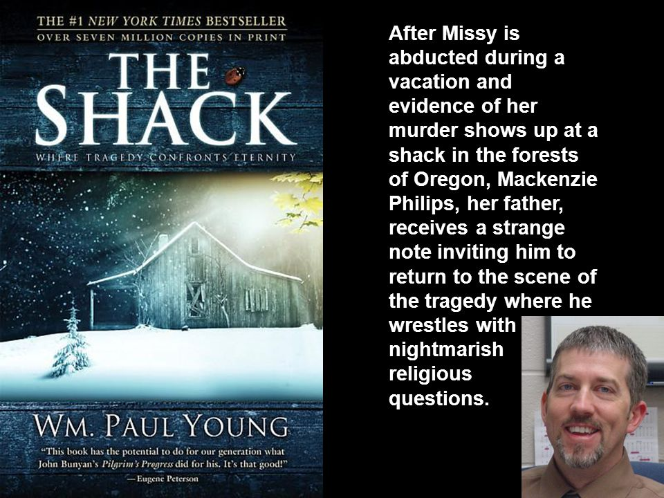 After Missy is abducted during a vacation and evidence of her murder shows up at a shack in the forests of Oregon, Mackenzie Philips, her father, receives a strange note inviting him to return to the scene of the tragedy where he wrestles with nightmarish religious questions.