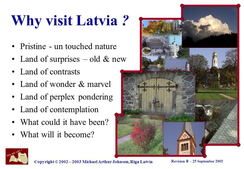 Revision B - 25 September 2003 Copyright © 2002 – 2003 Michael Arthur Johnson, Riga Latvia Yes we can .