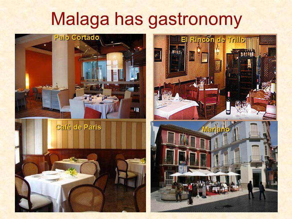 Malaga has gastronomy Palo Cortado El Rincón de Trillo Café de Paris Mariano