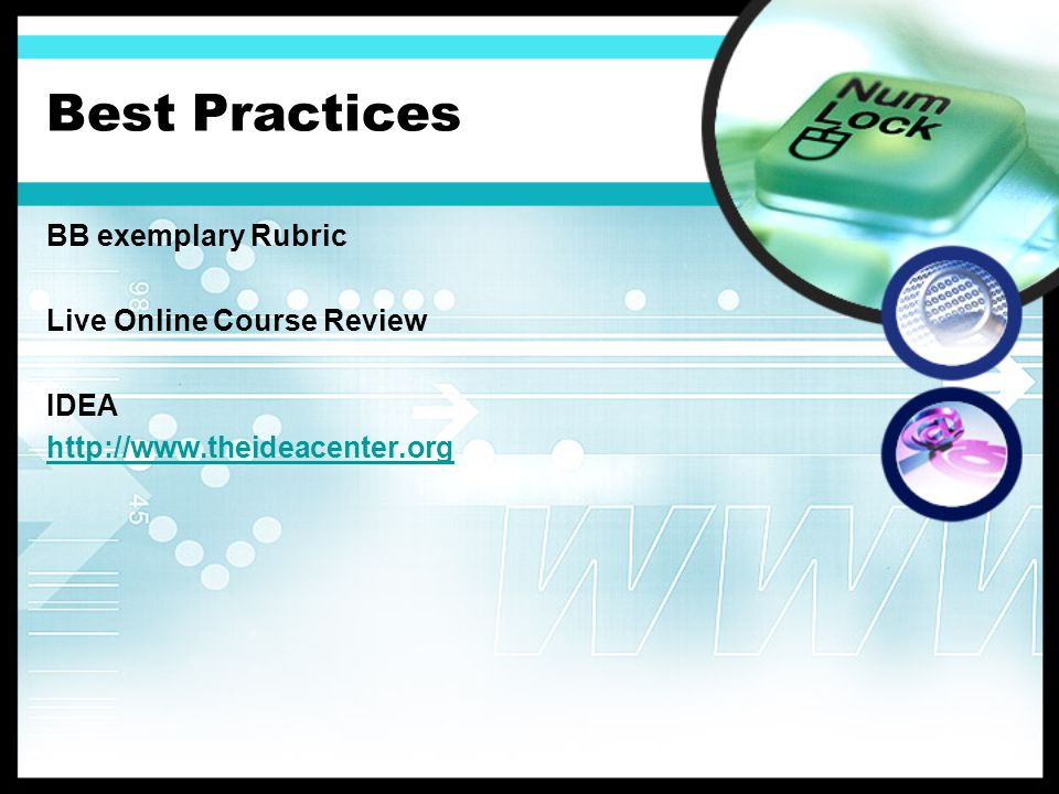 Best Practices BB exemplary Rubric Live Online Course Review IDEA http://www.theideacenter.org