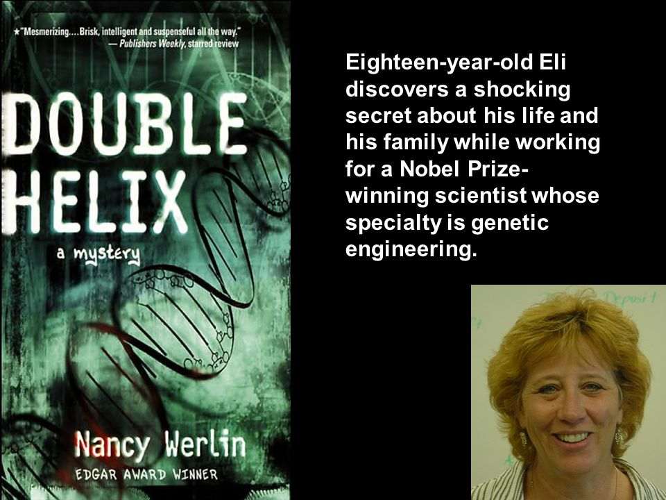 Eighteen-year-old Eli discovers a shocking secret about his life and his family while working for a Nobel Prize- winning scientist whose specialty is genetic engineering.