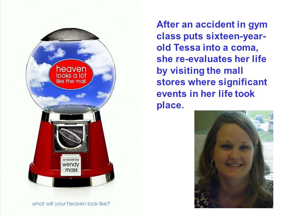 After an accident in gym class puts sixteen-year- old Tessa into a coma, she re-evaluates her life by visiting the mall stores where significant event