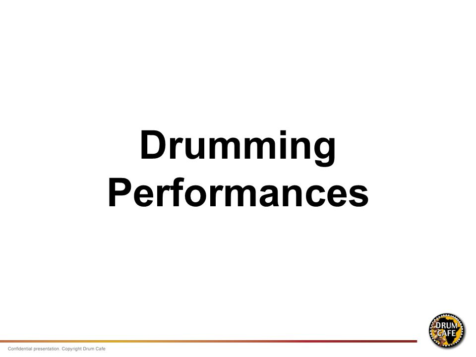 Drumming Performances