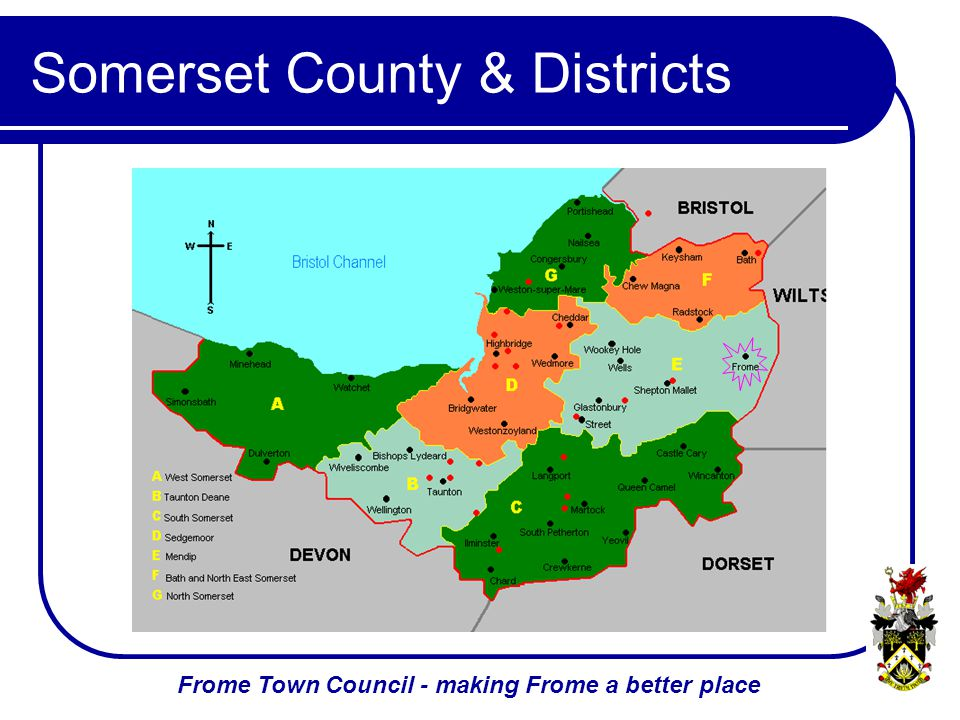 Frome Town Council - making Frome a better place Somerset County & Districts