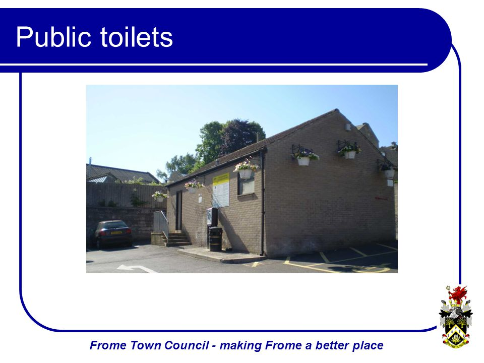 Frome Town Council - making Frome a better place Public toilets