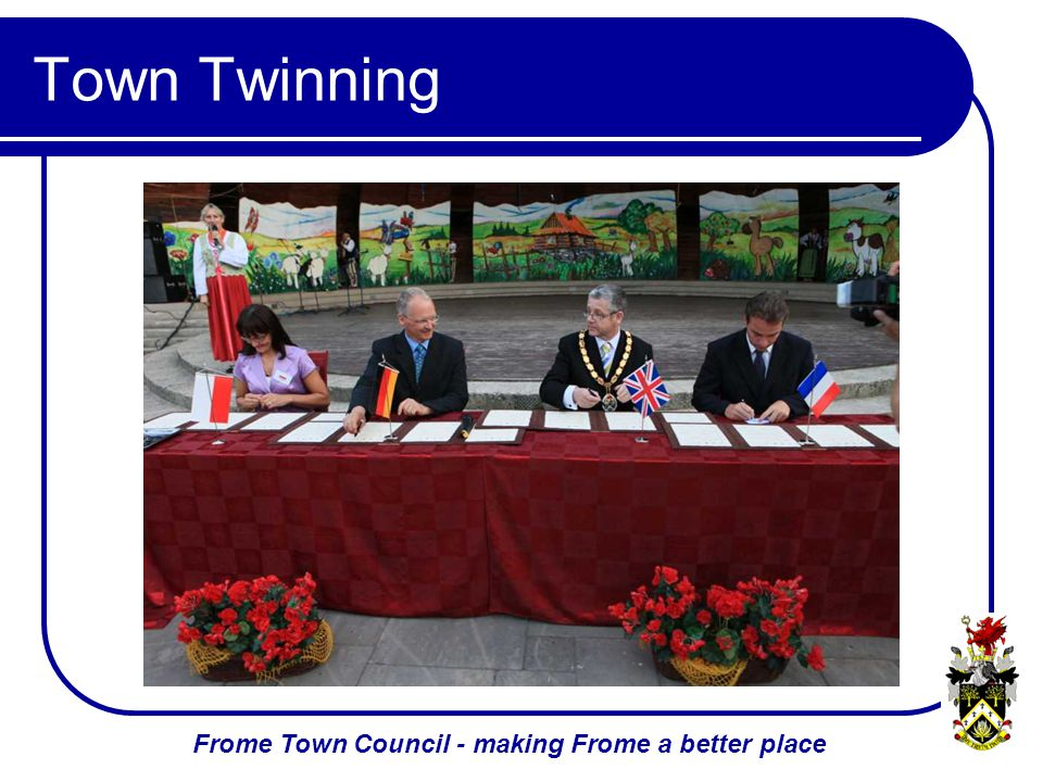 Frome Town Council - making Frome a better place Town Twinning